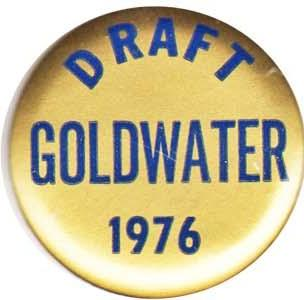 Barry Goldwater Campaign Buttons for 1964 Campaign Page 1 of 3