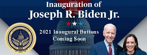 Click Here for Biden Harris Inauguration Buttons