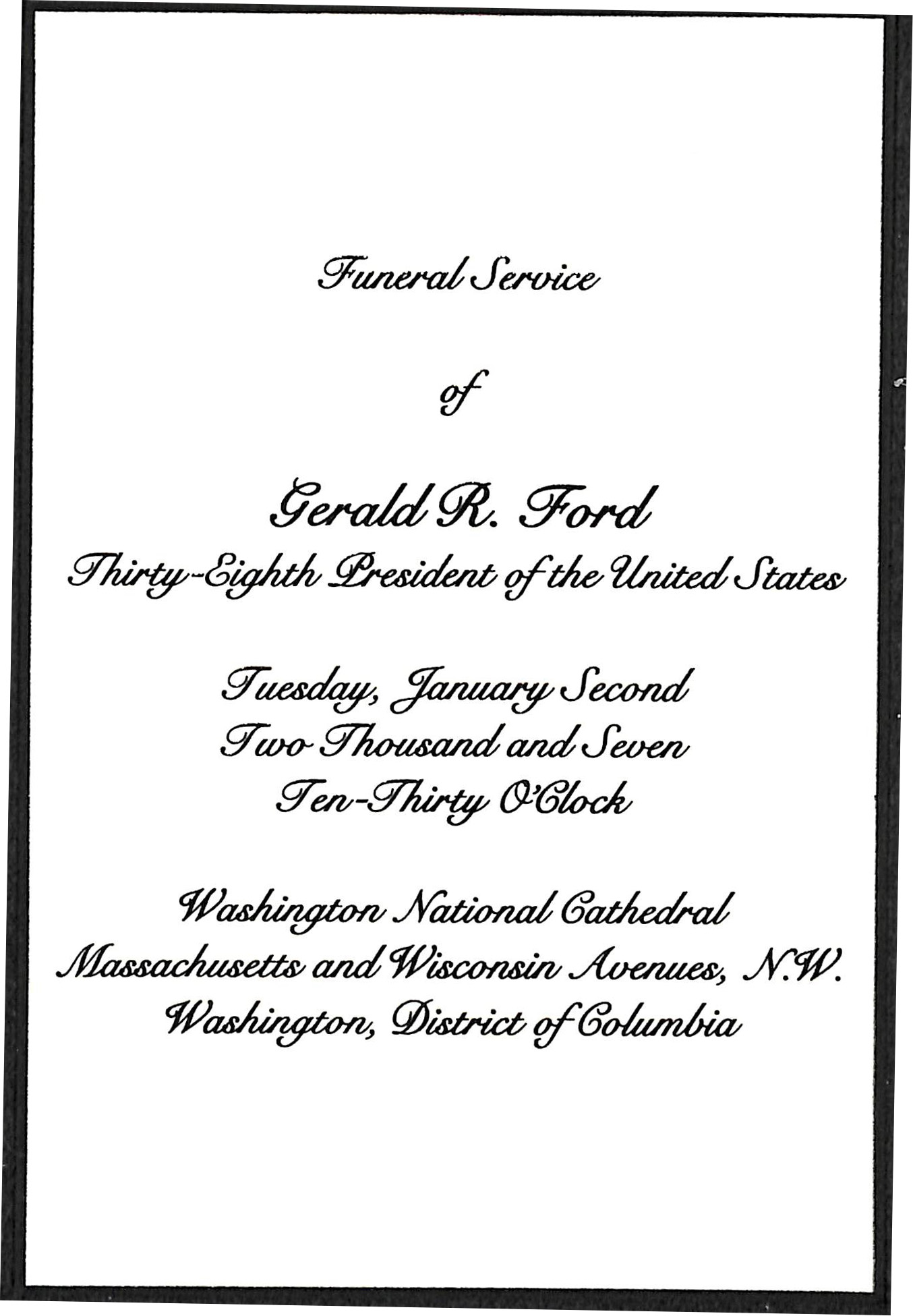 Mem 17 Rare Original And Official Invitation To The Washington,D.C. Funeral  Of President Gerald Ford With Entrance Card And Original Envelope  Invitation For Funeral