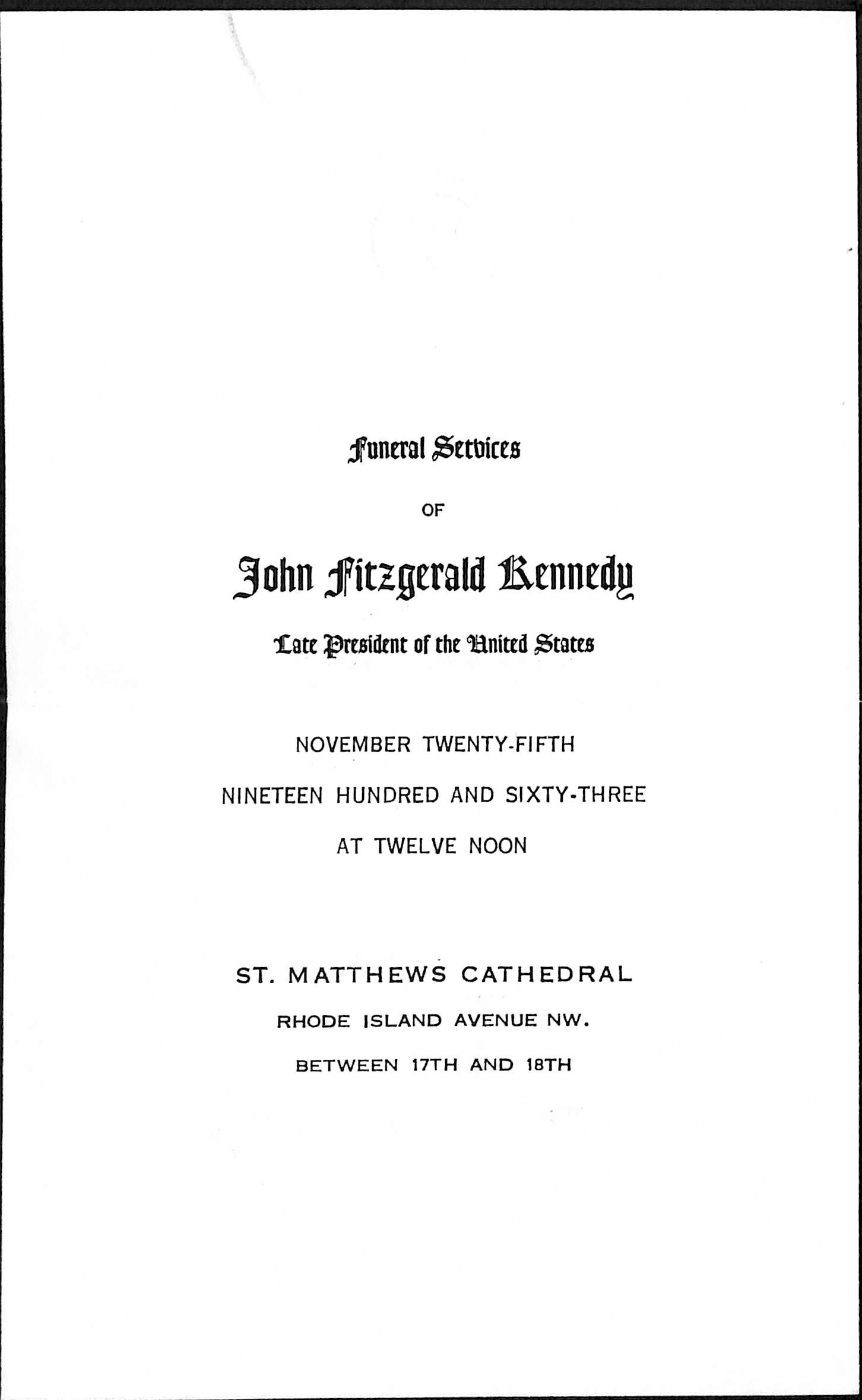 Mem 1 Original Invitation For The Official St. Matthews Cathedral Funeral  In Washington, D.C. For President John F. Kennedy With Original Envelope  Invitation For Funeral